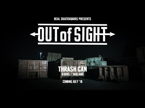 Out of Sight : Thrash Can - July '18