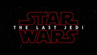 STAR WARS: THE LAST JEDI Fan Made Title Sequence