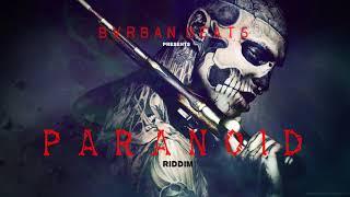 Dancehall Riddim [PARANOID RIDDIM INSTRUMENTAL] September 2017 Prod. by Bvrban Beats
