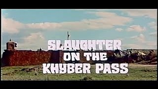 SLAUGHTER ON THE KHYBER PASS   1280p English