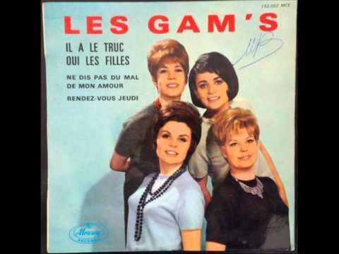 Les Gam's - Il a le truc (1963)