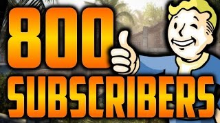 800 SUBS!!!! Thank You and future video!! Fallout 4 and BO3 *HD*
