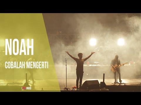 download lagu BEST KONSER NOAH - Cobalah Mengerti  JEM gratis