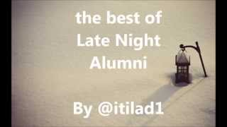 The Best Of Late Night Alumni Daliti