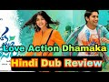 Love Action Dhamaka Hindi Dubbed full movie Review Mp3