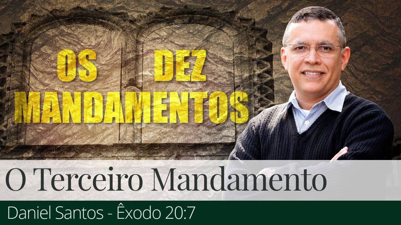 O Terceiro Mandamento - Daniel Santos