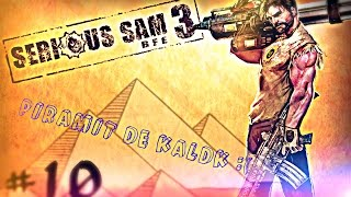 Serious sam 3: BFE #10 / PİRAMİT DE KALDIK :(