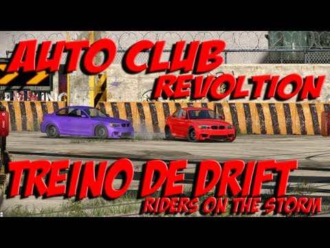 ACR: Treino de Drift - Riders on The Storm