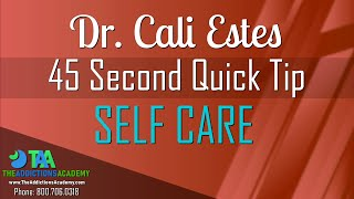 Dr. Cali Estes 45 Second Self Care Quick Tip