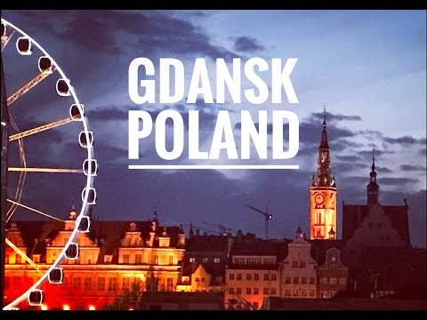 Gdansk & Sopot, Poland, Quick Travel Guide