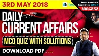 3rd May Current Affairs 2018 - Daily करंट अफेयर्स Quiz for SSC & Railway Exams | Download as PDF!