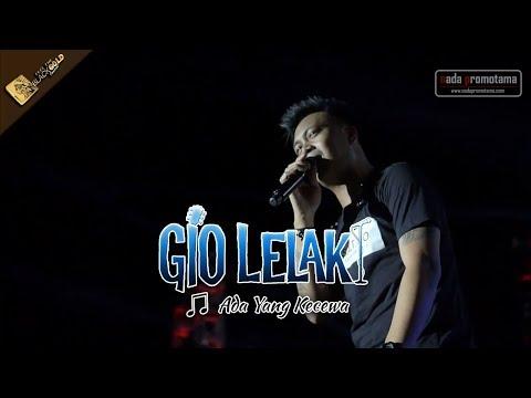 [NEW Video Live Konser] GIO LELAKI | Ada Yang Kecewa [Feel The BLACKGOLD Concert 26 Agustus 2017]