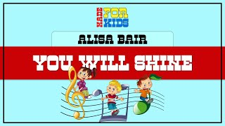 You Will Shine Karaoke Style Lyrics (Children's Choir)