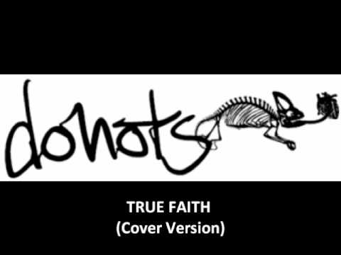 Donots - True Faith