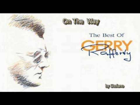 Gerry Rafferty - On The Way