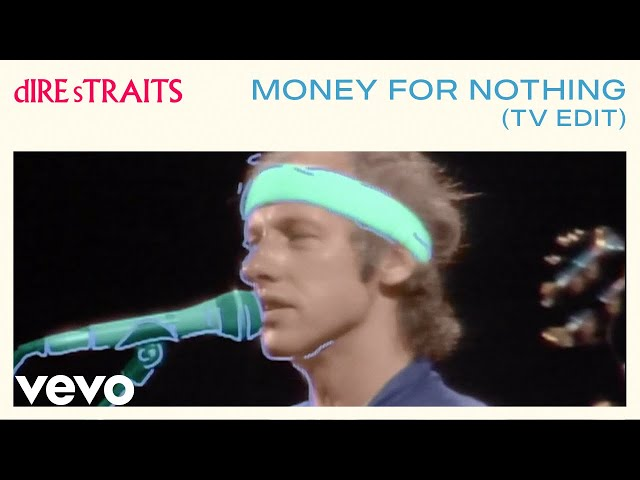 Dire Straits - Money For Nothing Short Version