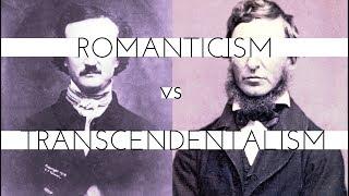 American Renaissance Literature: Romanticism vs. Transcendentalism?
