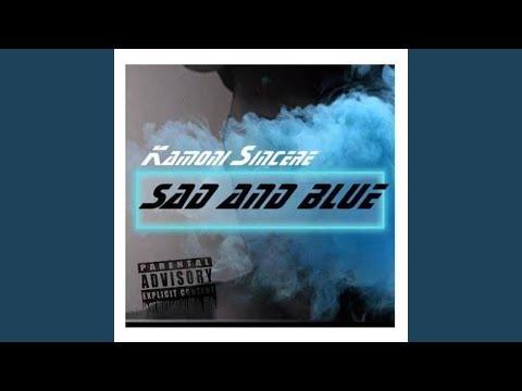 Sad and Blue