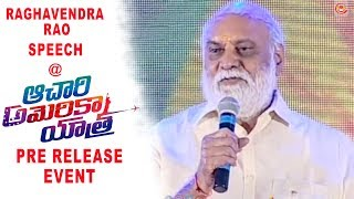 Raghavendra Rao Extraordinary Speech At Achari America Yatra Pre Release Event