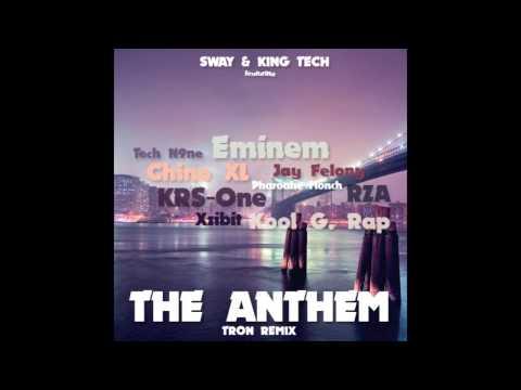 Sway&King Tech - Anthem feat. ChinoXL,Eminem,JFelony,KRS1,KoolGRap,PharaoheMonch,RZA,TechN9ne,Xzibit