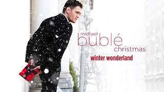 Michael Buble Winter Wonderland Bonus Track