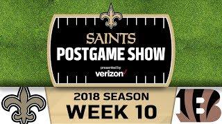 Saints Postgame Show presented by Verizon: Week 10 at Bengals