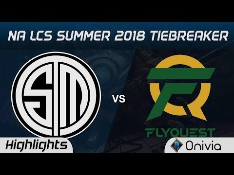 TSM vs FLY Tiebreaker Highlights NA LCS Summer 2018 Team Solo Mid vs FlyQuest by Onivia