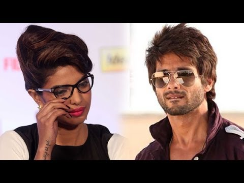 Why Shahid Kapoor abused Priyanka Chopra ?