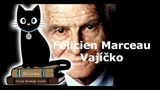 Félicien Marceau - Vajíčko (Mluvené slovo CZ)