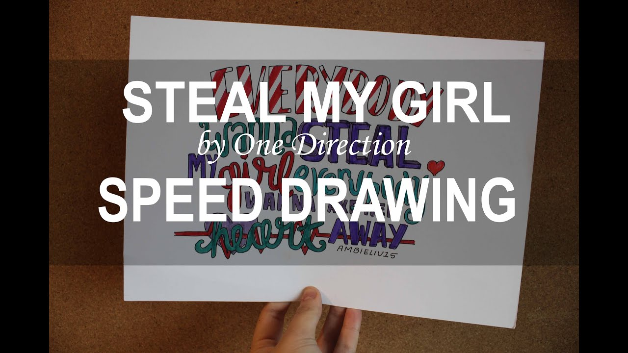 One Way or Another Lyrics Drawing Steal my Girl by One Direction
