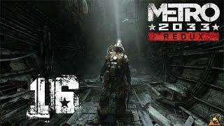 Let´s Play Metro 2033 Redux German #16   Ein harter Weg