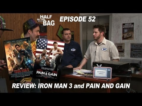 Half in the Bag Episode 52: Iron Man 3 and Pain & Gain