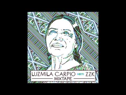 ZZK Mixtape Vol 20 - Luzmila Carpio Meets ZZK