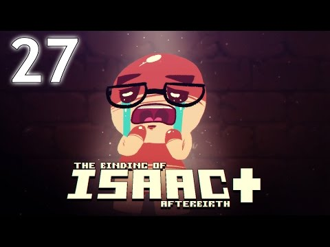 The Binding of Isaac: AFTERBIRTH+ - Northernlion Plays - Episode 27 [Obligatory]