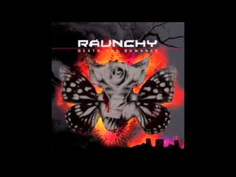 Raunchy - City of Hurt