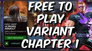 Ultron's Assault Variant Chapter 1 Completion! - Free To Play Adventur - Marvel Contest Of Champions