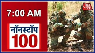 Non Stop 100: Indian Army Kills 7 Pakistani Soldiers, Destroys 2 Enemy Bunkers