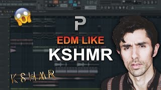 HOW TO MAKE: EDM like KSHMR - FL Studio tutorial + FLP