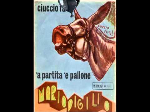 MARIO DI GILIO – 'A PARTITA 'E PALLONE – ZEUS RECORDS.wmv