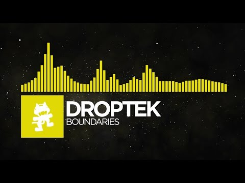 [Electro] - Droptek - Boundaries [Monstercat Release]