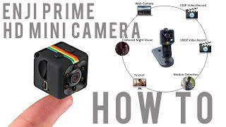 Enji Prime HD Mini Camera How To