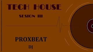 Tech House #3 By DJ PRXBT | Afterhours Mix