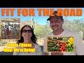 Health and Fitness on the Road - Full Time RV Living and Travel