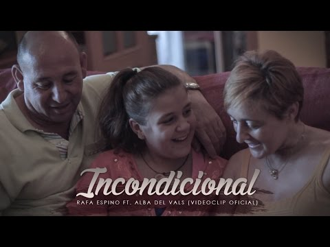 Rafa Espino - Incondicional [Ft. Alba del Vals] (Videoclip Oficial)