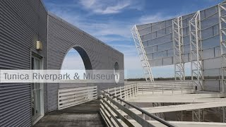Tunica Riverpark Museum in Tunica, Mississippi