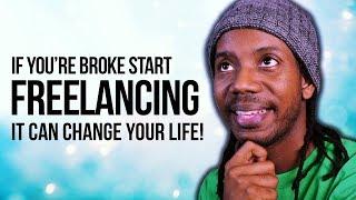 Start Freelancing If You're Broke!