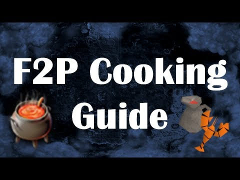 F2P Cooking Guide | Level 99 in 70 Hours with 3M Profit | by Idk Whats Rc