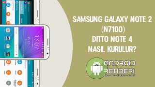 Samsung Galaxy Note 2 (N7100) - Ditto Note 4 (DN4)