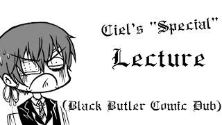 "Ciel's ""Special"" Lecture (Black Butler Comic Dub)"