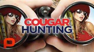 Cougar Hunting (Full Movie) Hot Comedy  from Popcornflix